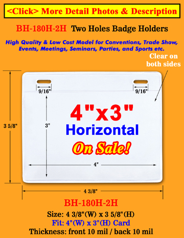 "Economy Two Holes Badge Holders - 4""x3""  Horizontal Badge Holders"