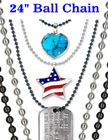 "Military Dog Tag Ball Chains: Wholesale 24"" Nickel & Black Nickel Color ID Name Tag Lanyards"