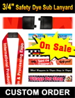 "3/4"" Safety Lanyards For Sale: Dye Sub Custom Printed  Bulk Price LY-507-N-Dye-Sub/Per-Piece"