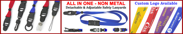 Detachable & Adjustable - Non-Metal - Breakaway Safety Lanyards - Comfort to Wear - Soft-Touch Models