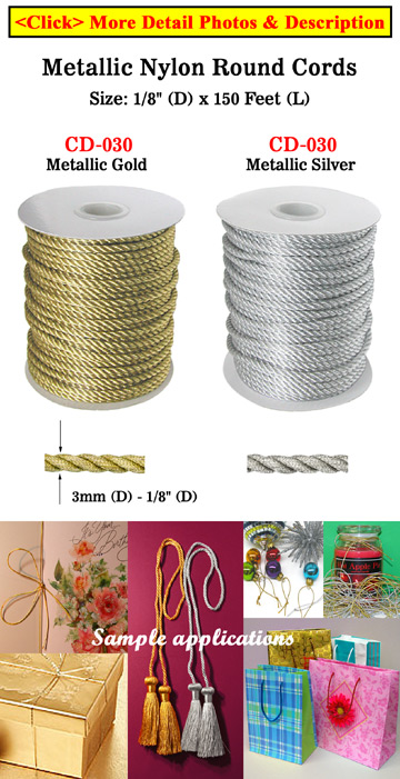 "Metallic Color Nylon Cords: By The Spool (Roll) / 300 ft - 1/8"" (D) CD-030/PerSpool-150Ft"