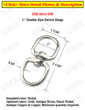 "Large Size Swivel Double Rings: With 1"" Big Eye-Rings"