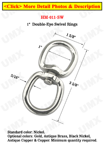 "Super Large Swivel Double Rings: With 1""  Heavy Duty Rings"